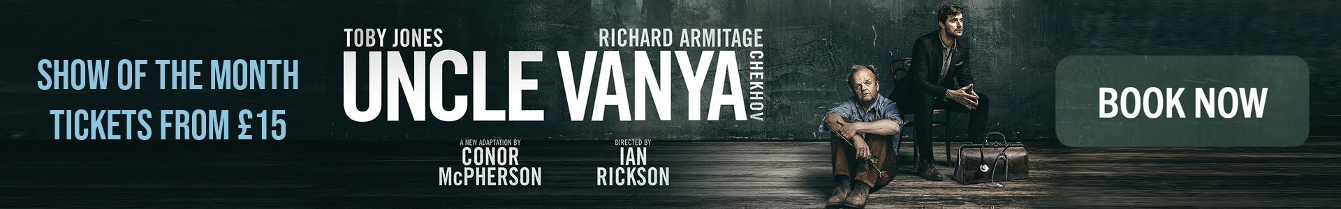 Uncle Vanya - Show of the Month